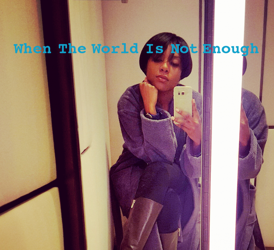 When The World Is Not Enough by Yasmin Jones-Henry
